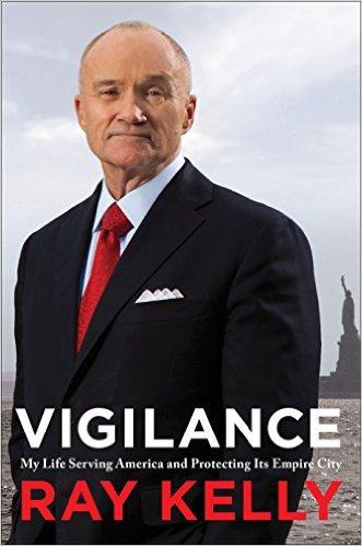 Vigilance Ray Kelly Book