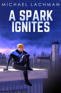 A Spark Ignites Cover
