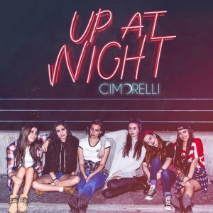 Cimorelli Up At Night cover