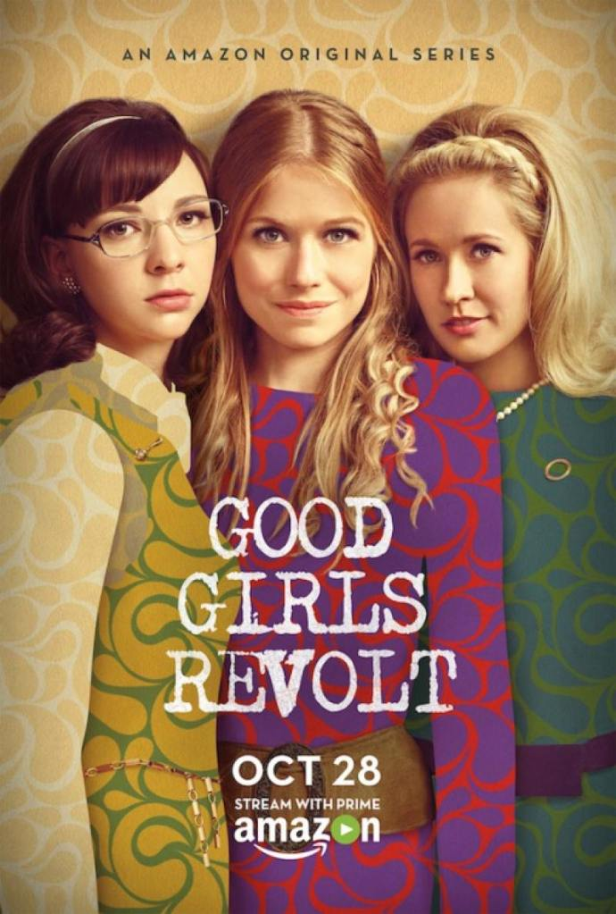 Good Girls Revolt Poster