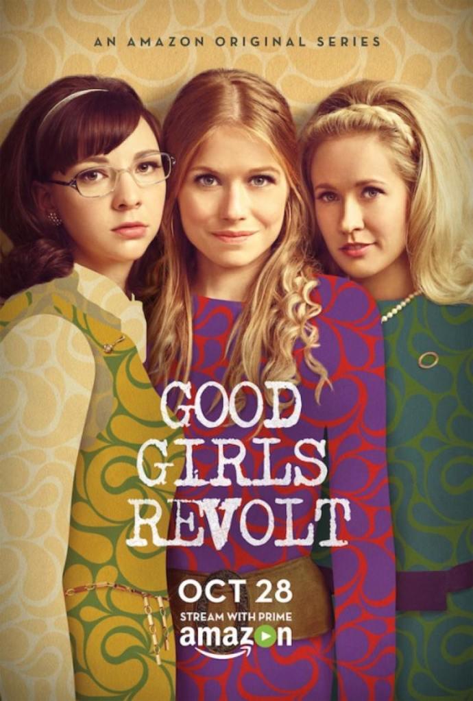 Good Girls Revolt Poster